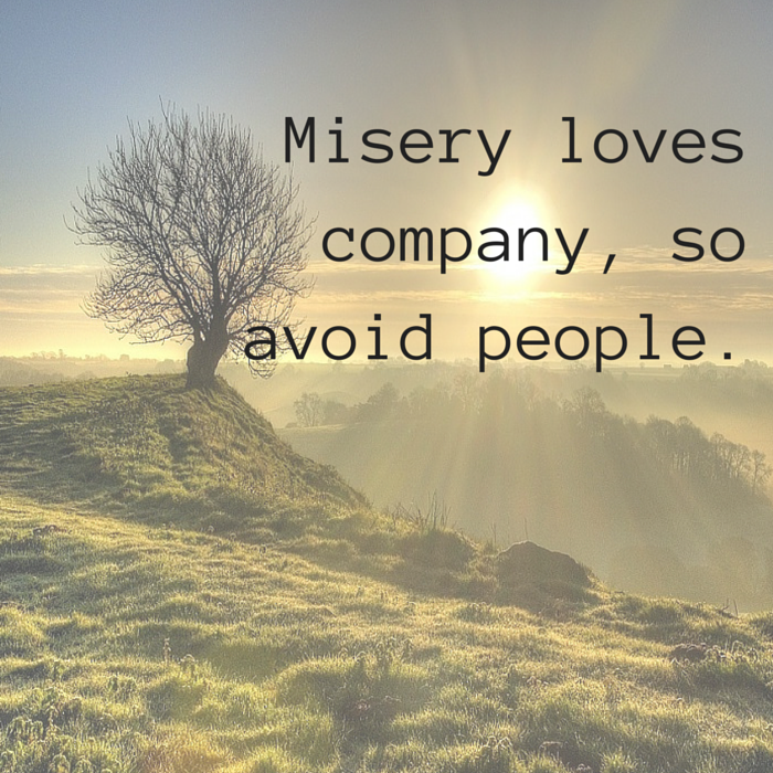 Misery Loves Company Quotes: 28 Thoughts Every Introverted Person Can Relate To
