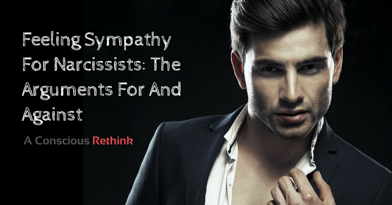 Feeling Sympathy For Narcissists: The Arguments For And Against