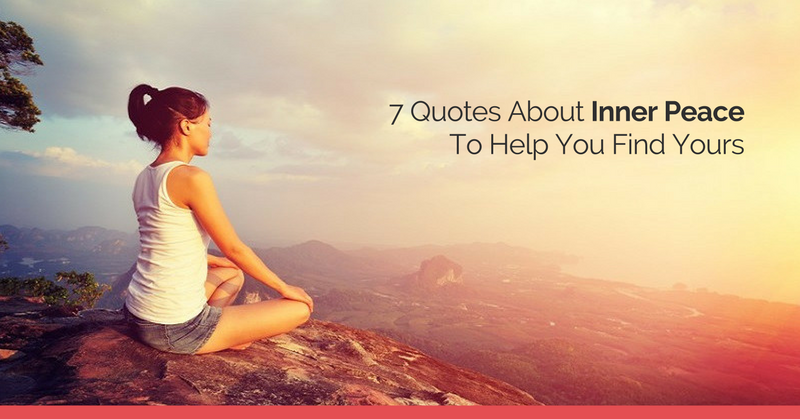 60 Quotes About Inner Peace To Help You Find Yours Mesmerizing Finding Peace Quotes