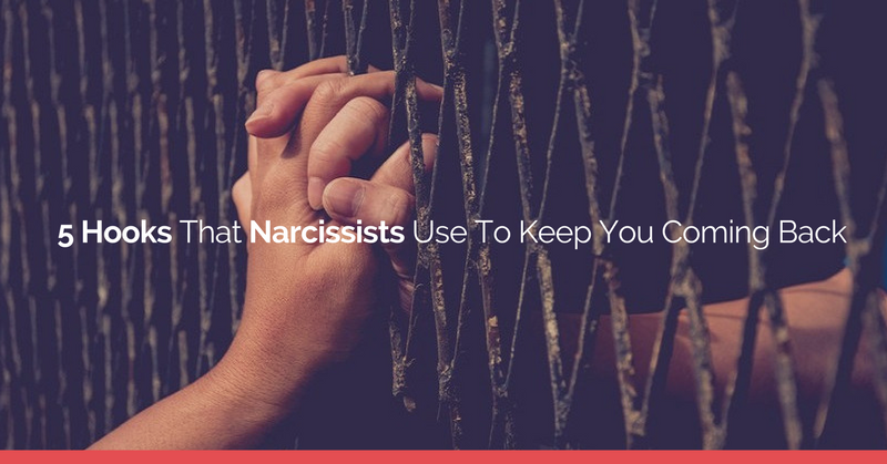 5 Things Narcissists Say And Do To Keep You Coming Back