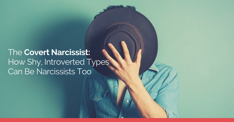 4 Traits That Reveal If A Covert Narcissist Is Present In Your Life