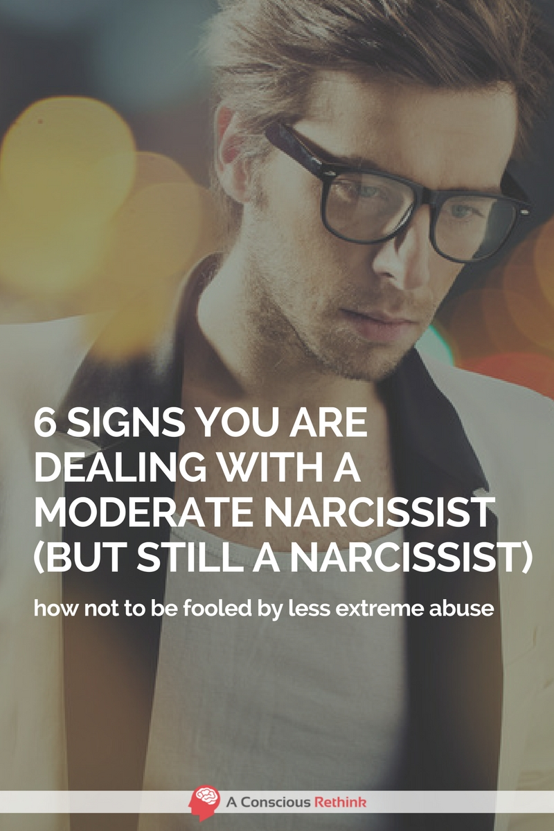 6 Signs You Are Dealing With A Moderate Narcissist (But