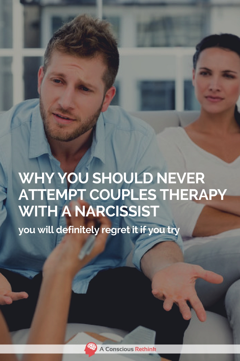 Why You Should NEVER Attempt Couples Therapy With A Narcissist