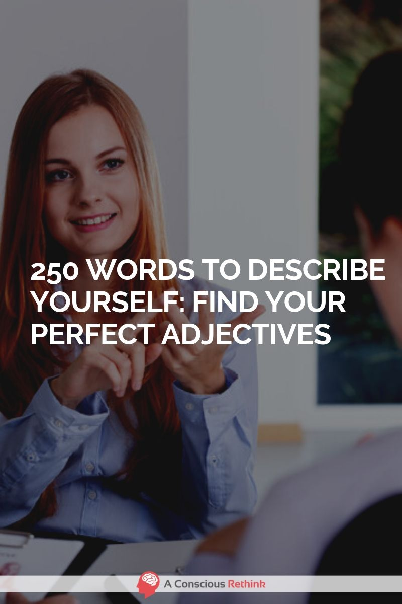 Adjectives to describe yourself are what 145 Adjectives